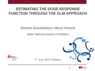 ESTIMATING THE DOSE-RESPONSE FUNCTION THROUGH THE GLM APPROACH