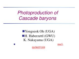 Photoproduction of    Cascade baryons