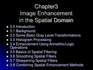 Chapter3 Image Enhancement  in the Spatial Domain