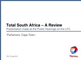 Total South Africa – A Review