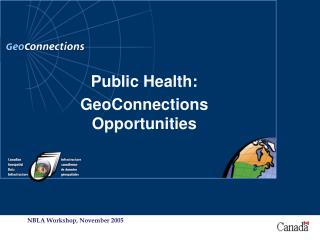 Public Health: GeoConnections Opportunities