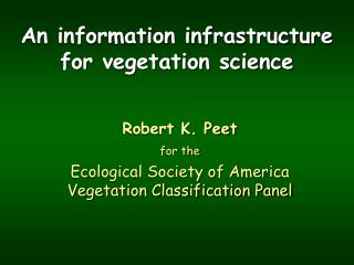 An information infrastructure for vegetation science