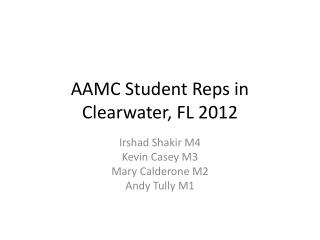 AAMC Student Reps in Clearwater, FL 2012