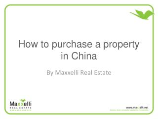 How to purchase a private property in China