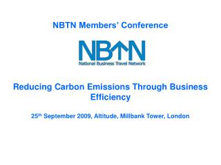 NBTN Members' Conference Reducing Carbon Emissions Through Business Efficiency