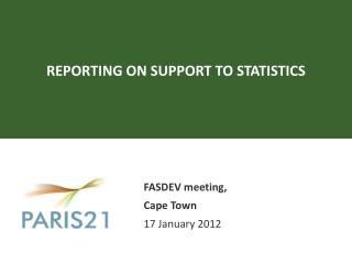REPORTING ON SUPPORT TO STATISTICS