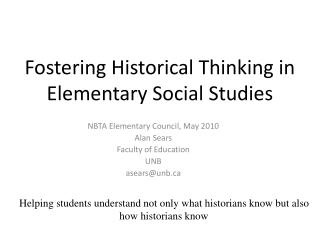 Fostering Historical Thinking in Elementary Social Studies