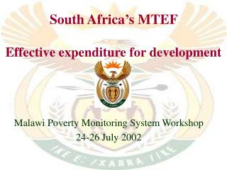 South Africa's MTEF  Effective expenditure for development