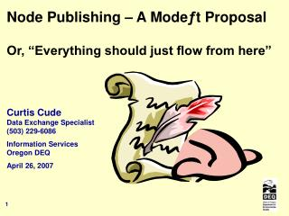 "Node Publishing – A Mode ƒ t Proposal Or, ""Everything should just flow from here"""