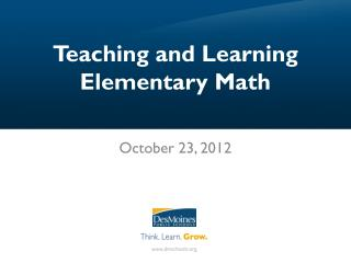 Teaching and Learning Elementary Math