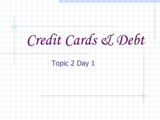Credit Cards & Debt
