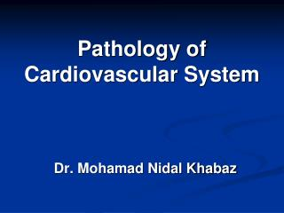 Pathology of Cardiovascular System