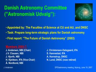 "Danish Astronomy Committee  (""Astronomisk Udvalg""):"