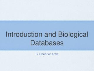 Introduction and Biological Databases