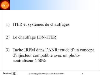 ITER et systèmes de chauffages Le chauffage IDN-ITER