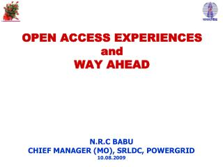 OPEN ACCESS EXPERIENCES  and WAY AHEAD