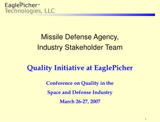 Missile Defense Agency, Industry Stakeholder Team Quality Initiative at EaglePicher
