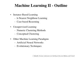 Machine Learning II - Outline
