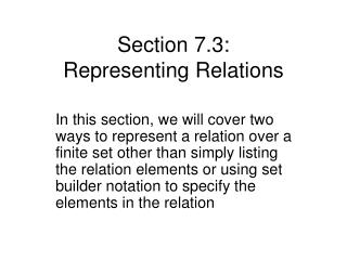 Section 7.3:  Representing Relations