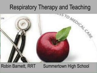 Respiratory Therapy and Teaching