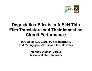 Degradation Effects in A-Si:H Thin Film Transistors and Their Impact on Circuit Performance
