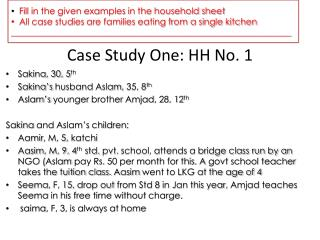 Case Study One: HH No. 1