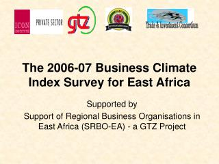The 2006-07 Business Climate Index Survey for East Africa