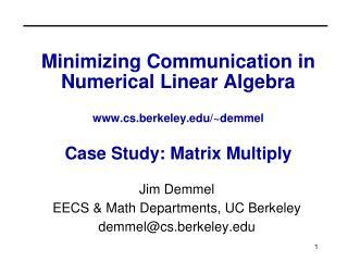 PPT - Jim Demmel EECS & Math Departments, UC Berkeley demmel