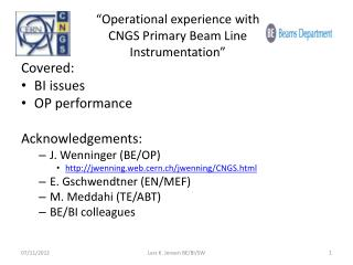 """Operational experience with CNGS Primary Beam Line Instrumentation"""