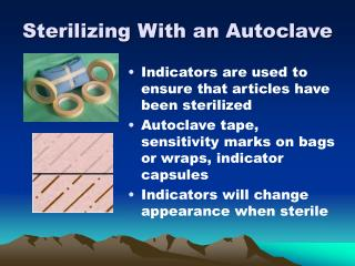 Sterilizing With an Autoclave