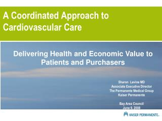 A Coordinated Approach to Cardiovascular Care