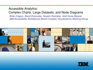 Accessible Analytics:  Complex Charts, Large Datasets, and Node Diagrams