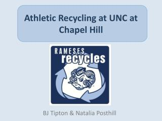Athletic Recycling at UNC at Chapel Hill