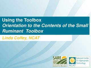 Using the Toolbox  Orientation to the Contents of the Small Ruminant  Toolbox