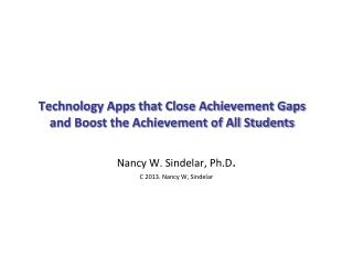Technology Apps that Close Achievement Gaps and Boost the Achievement of All Students