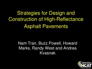 Strategies for Design and Construction of High-Reflectance Asphalt Pavements
