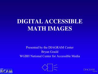 DIGITAL ACCESSIBLE MATH IMAGES