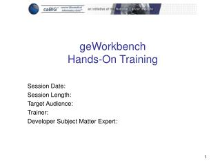 geWorkbench Hands-On Training