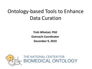 Ontology-based Tools to Enhance Data Curation