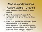 Mixtures and Solutions Review Game   Grade 5