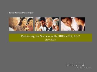 Partnering for Success with DBDevNet, LLC July 2003