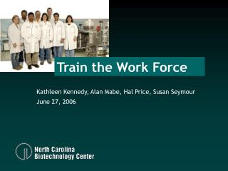 Train the Work Force