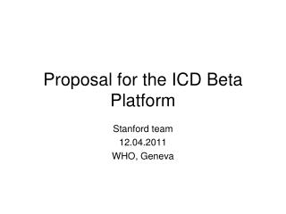 Proposal for the ICD Beta Platform