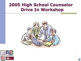 2005 High School Counselor   Drive In Workshop