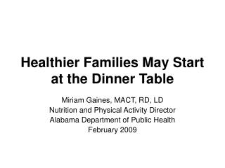 Healthier Families May Start at the Dinner Table