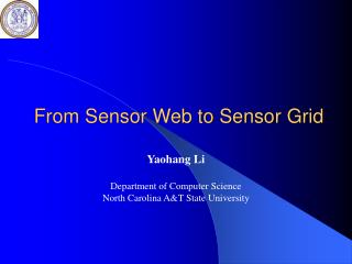 From Sensor Web to Sensor Grid