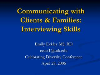 Communicating with Clients & Families: Interviewing Skills