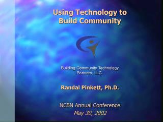 Using Technology to Build Community
