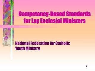 Competency-Based Standards for Lay Ecclesial Ministers