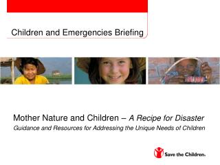Children and Emergencies Briefing